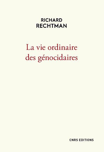 La-vie-ordinaire-des-genocidaires