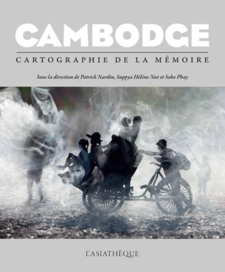 Cambodge, cartographie de la mémoire